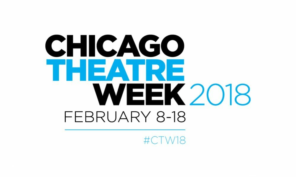 Details set for annual Chicago Theatre Week, Feb. 8-18, 2018