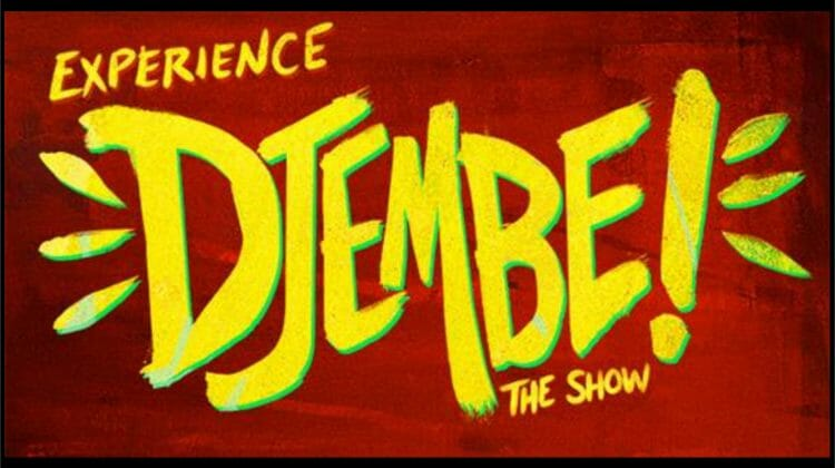 Tickets on sale April 9 for 'DJEMBE! The Show' in its US Premiere at the Apollo Theater in Chicago, beginning in June