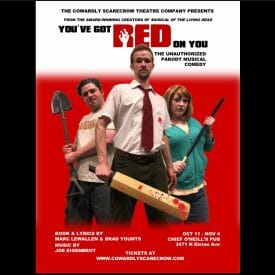 Cowardly Scarecrow opens new zombie musical 'You've Got Red on You' at Chef O'Neill's Pub
